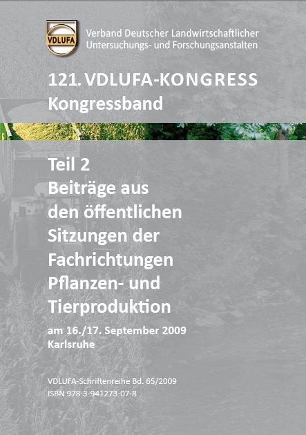 121 vdlufa kongress kongressband teil 2 beitrage aus den offentlichen sitzungen der fachrichtungen pflanzen und tierprodukti